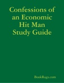 Confessions of an Economic Hit Man Study Guide
