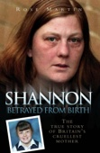 Shannon Matthews - Betrayed From Birth