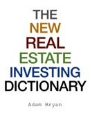 The New Real Estate Investing Dictionary