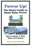 Power Up The Smart Guide To Home Solar Power How To Make A Wise Solar Investment