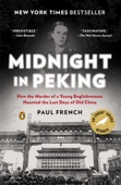 Midnight in Peking - Paul French Cover Art