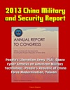 2013 China Military And Security Report Peoples Liberation Army PLA Space Cyber Attacks On American Military Technology Peoples Republic Of China Force Modernization Taiwan