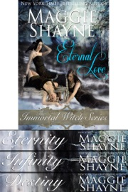 ETERNAL LOVE THE IMMORTAL WITCH SERIES