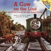 A Cow On The Line And Other Thomas The Tank Engine Stories Thomas  Friends