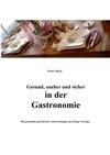 Gesund Sauber Und Sicher In Der Gastronomie