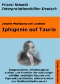 Iphigenie auf Tauris - Lektürehilfe und Interpretationshilfe