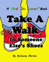 Take A Walk In Someone Elses Shoes