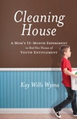 Cleaning House - Kay Wills Wyma & Michael Gurian Cover Art