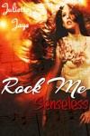 Rock Me Senseless Rock Star Romance Rock Me 1