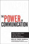 The Power Of Communication Skills To Build Trust Inspire Loyalty And Lead Effectively