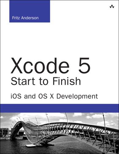 Xcode 5 Start to Finish