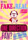 Are You A Fake Or Real One Direction Fan Red Version