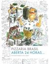 Pizzaria Brasil - Aberta 24 Horas