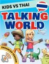 Learn Thai For Kids Talking World Enhanced Version
