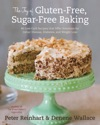 The Joy Of Gluten-Free Sugar-Free Baking