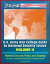 US Army War College Guide To National Security Issues Volume II National Security Policy And Strategy 5th Edition - Securing America From Attack Transnational Threats