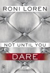 Not Until You Dare
