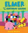 Elmer And The Birthday Quake