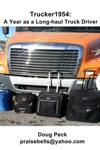 Trucker1954 A Year As A Long-Haul Truck Driver