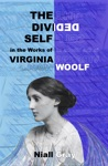 The Divided Self In The Works Of Virginia Woolf