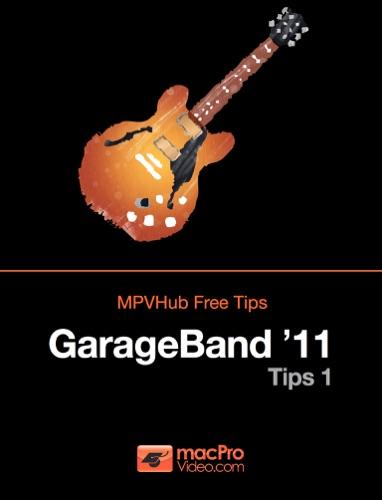 GarageBand 11 Tips 1