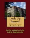 A Walking Tour Of The Bostons North End