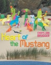 Heart Of The Mustang