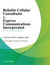 Reliable Cellular Consultants V Express Communications Incorporated