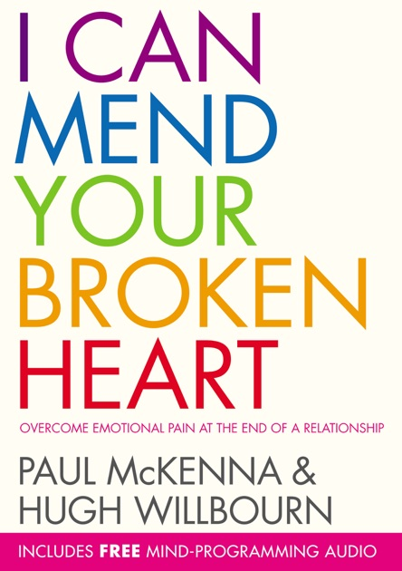 I can mend your broken heart enhanced edition by hugh willbourn i can mend your broken heart enhanced edition by hugh willbourn paul mckenna on ibooks fandeluxe PDF