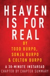 Heaven Is For Real By Todd Burpo - A 30-minute Chapter-by-Chapter Summary