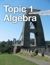 Topic 1 Algebra