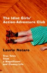 The Idiot Girls Action-Adventure Club
