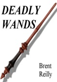 Brent Reilly - Deadly Wands  artwork