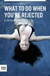 What To Do When You Are Rejected