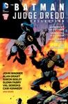 The BatmanJudge Dredd Collection