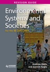 Environmental Systems And Societies For The IB Diploma Revision Guide