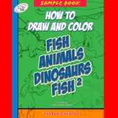 John-Marc Grob - How to Draw and Color Fish, Animals, Dinosaurs   artwork