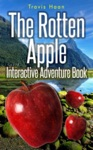 The Rotten Apple Interactive Adventure Book