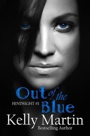 HINDSIGHT: OUT OF THE BLUE (PART 1)
