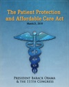 The Patient Protection And Affordable Care Act