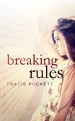 Breaking Rules