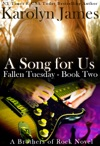 A Song For Us Fallen Tuesday Book Two A Brothers Of Rock Novel