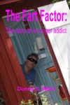 The Fart Factor The Story Of An Anger Addict