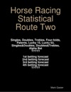 Horse Racing Statistical Route Two
