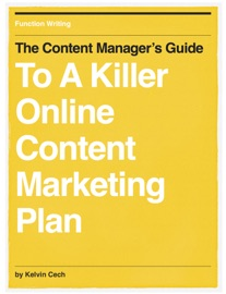 THE CONTENT MANAGERS GUIDE TO A KILLER ONLINE CONTENT MARKETING PLAN
