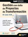 Gestin Con Xito De Proyectos De Transformacin