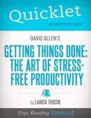 Quicklet On David Allen's Getting Things Done