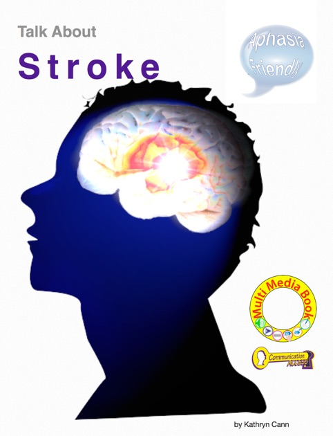 Talk About Stroke by Kathryn Cann on iBooks