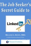 The Job Seekers Secret Guide To Linkedin