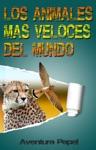 Los Animales Ms Veloces Del Mundo